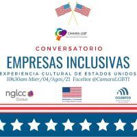 """Conversatorio: """"Empresas Inclusivas, Experiencia Cultural de Estados Unidos"""""""